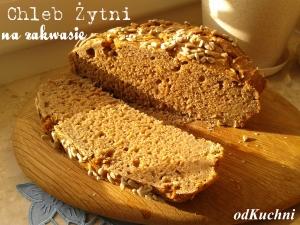 chleb żytni na zakwasie żytnim